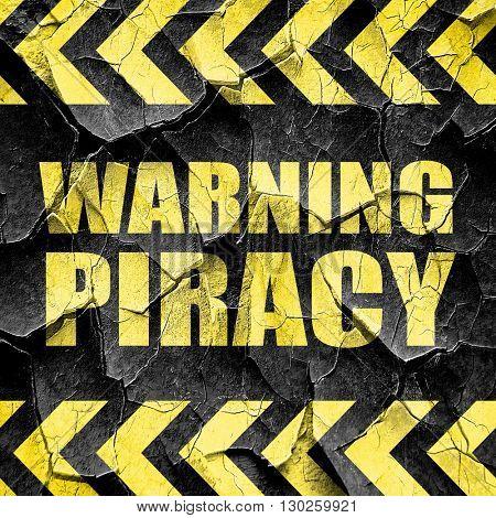 warning piracy, black and yellow rough hazard stripes