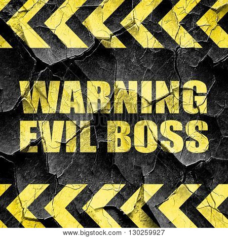 warning evil boss, black and yellow rough hazard stripes