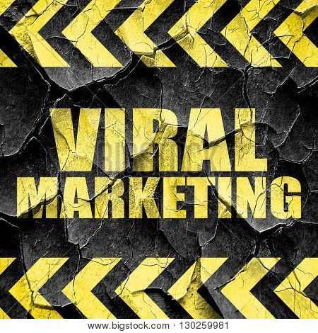 viral marketing, black and yellow rough hazard stripes