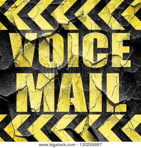 voice mail, black and yellow rough hazard stripes