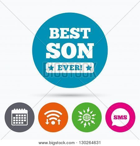 Wifi, Sms and calendar icons. Best son ever sign icon. Award symbol. Exclamation mark. Go to web globe.