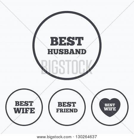 Best wife, husband and friend icons. Heart love signs. Award symbol. Icons in circles.