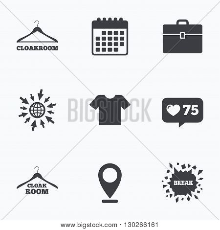 Calendar, like counter and go to web icons. Cloakroom icons. Hanger wardrobe signs. T-shirt clothes and baggage symbols. Location pointer.