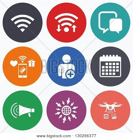 Wifi, mobile payments and drones icons. Wifi and chat bubbles icons. Add user and megaphone loudspeaker symbols. Communication signs. Calendar symbol.