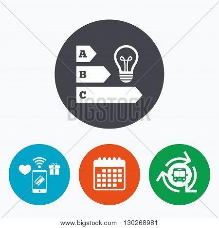 Energy efficiency sign icon. Idea lamp bulb symbol. Mobile payments, calendar and wifi icons. Bus shuttle.