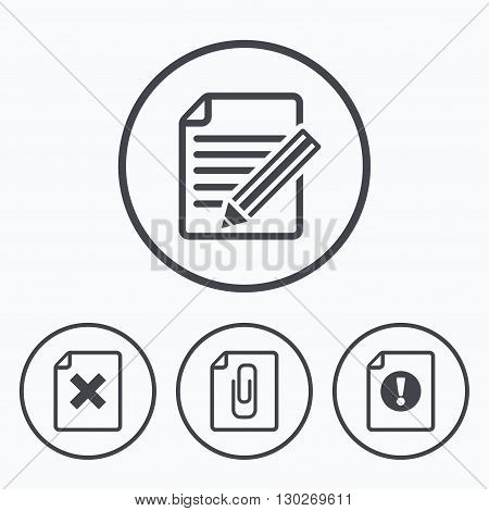 File attention icons. Document delete and pencil edit symbols. Paper clip attach sign. Icons in circles.
