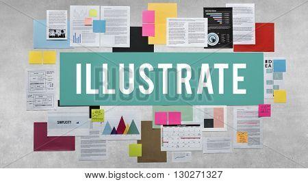 Illustrate Illustration Illustrative Design Imagine Concept