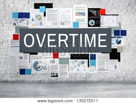 Overtime Working Late Work Load Concept