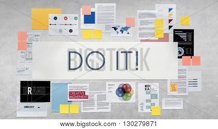 Do it! Motivate Motivate Proactive Concept