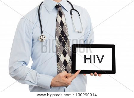 Doctor Holding Tablet - Hiv