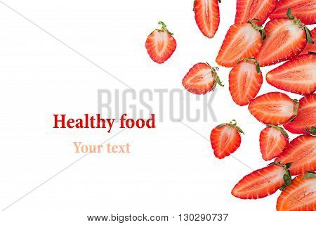 Sliced strawberry. Strawberry pattern. Isolated. Slices. Macro. Texture. Frame with copy space. Food background.