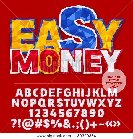 Vector colorful crumpled paper alphabet letters, numbers and punctuation symbols. Bright sign with text Easy money