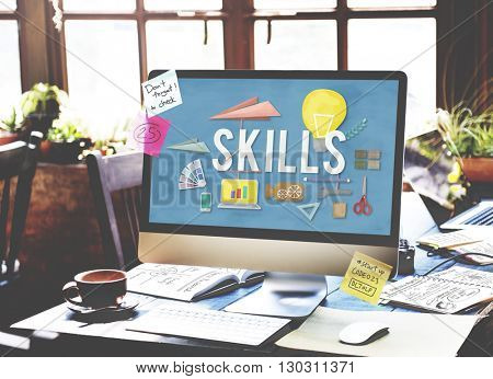 Skills Ability Talent Expertise Performance Intelligence Concept