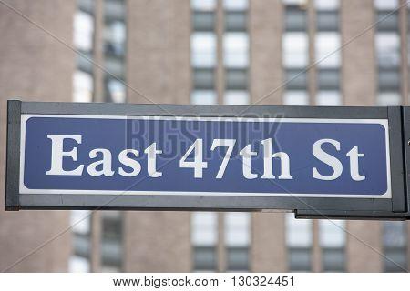 New York Street Sign: East 47Th Street
