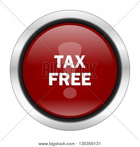 tax free icon, red round button isolated on white background, web design illustration