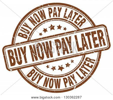 buy now pay later brown grunge round vintage rubber stamp