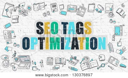 SEO Tags Optimization Concept. SEO Tags Optimization in Multicolor. Doodle Design. Modern Style Illustration. Line Style Illustration. White Brick Wall.