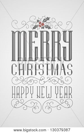 Vector lettering Christmas poster. Merry Christmas and happy new year. Custom fonts.