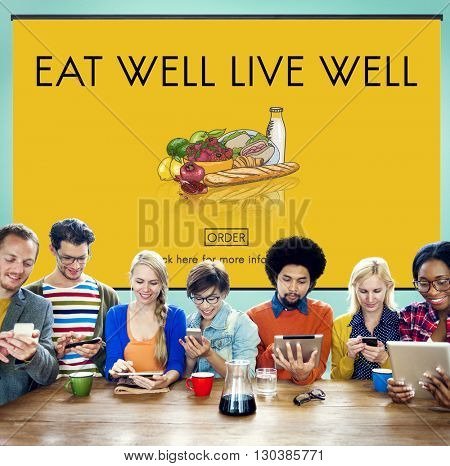 Eat Well Live Well Fresh Healthy Nutrition Organic Concept