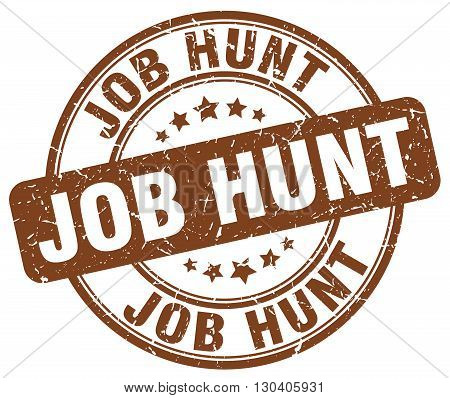 job hunt brown grunge round vintage rubber stamp