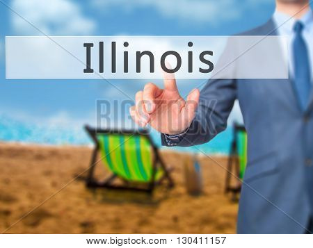 Illinois - Businessman Hand Pressing Button On Touch Screen Interface.