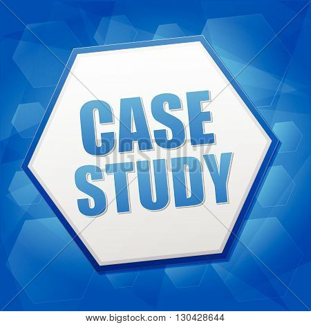 case study over blue background with flat design hexagons, education concept words, vector
