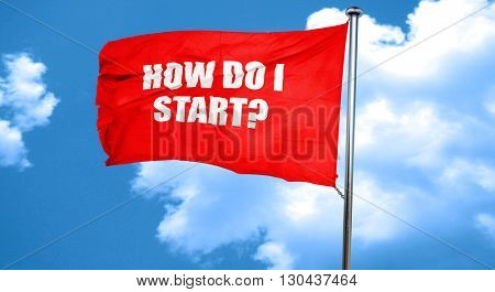 how do i start, 3D rendering, a red waving flag