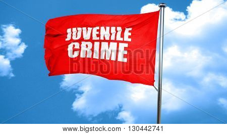 juvenile crime, 3D rendering, a red waving flag