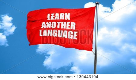 learn another language, 3D rendering, a red waving flag