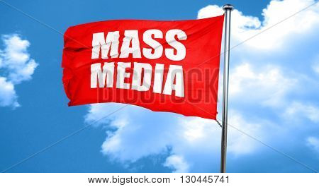 mass media, 3D rendering, a red waving flag