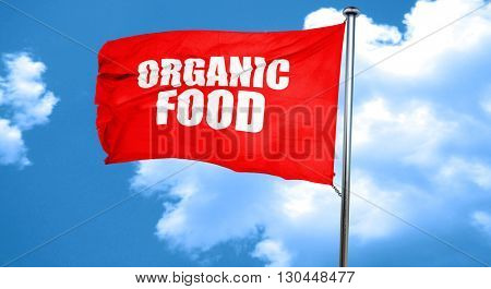 organic food, 3D rendering, a red waving flag