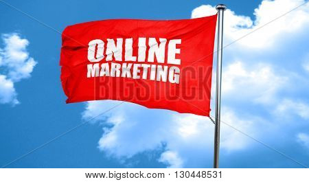 online marketing, 3D rendering, a red waving flag