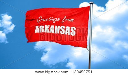 Greetings from arkansas, 3D rendering, a red waving flag