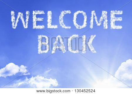 Welcome Back cloud word with a blue sky