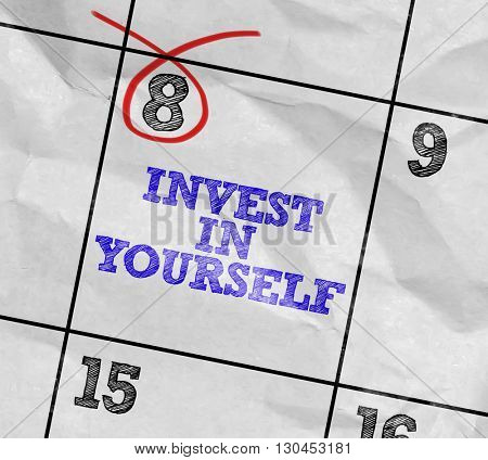 Concept image of a Calendar with the text: Invest In Yourself