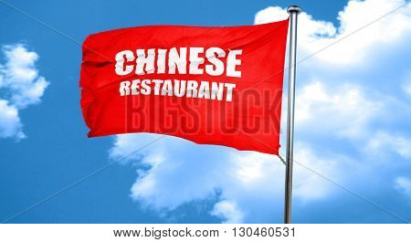 Delicious chinese restaurant, 3D rendering, a red waving flag