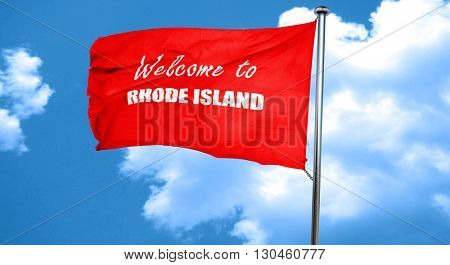 Welcome to rhode island, 3D rendering, a red waving flag