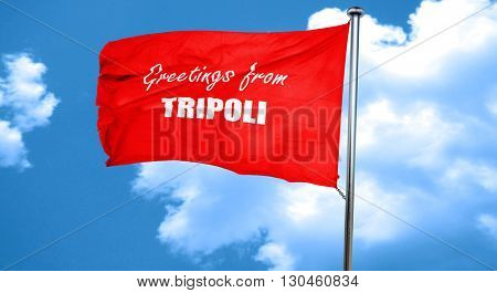 Greetings from tripoli, 3D rendering, a red waving flag