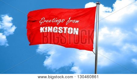 Greetings from kingston, 3D rendering, a red waving flag
