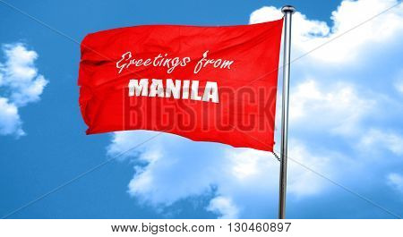 Greetings from manila, 3D rendering, a red waving flag