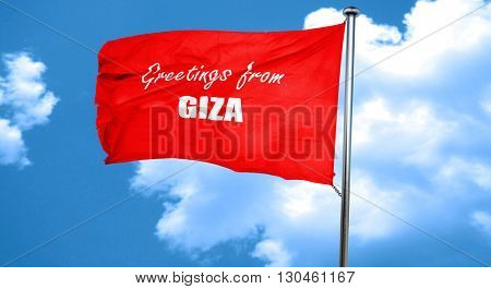 Greetings from giza, 3D rendering, a red waving flag