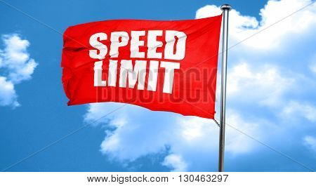 speed limit, 3D rendering, a red waving flag
