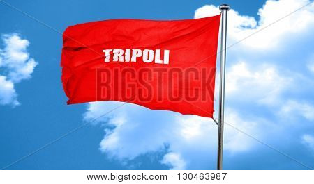 tripoli, 3D rendering, a red waving flag