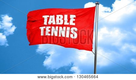table tennis, 3D rendering, a red waving flag