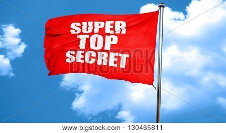 super top secret, 3D rendering, a red waving flag