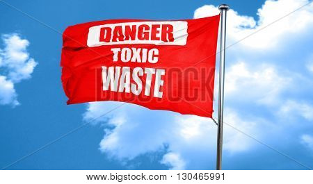Toxic waste sign, 3D rendering, a red waving flag
