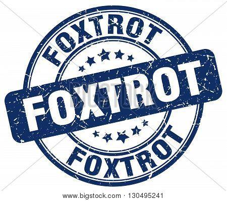 foxtrot blue grunge round vintage rubber stamp