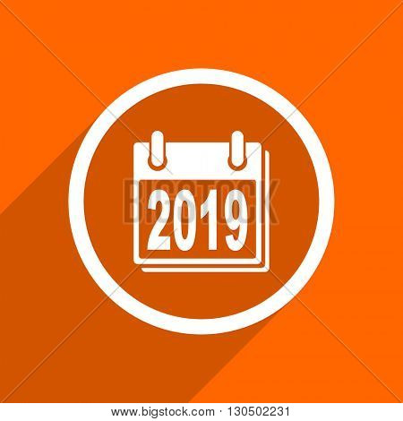 new year 2019 icon. Orange flat button. Web and mobile app design illustration