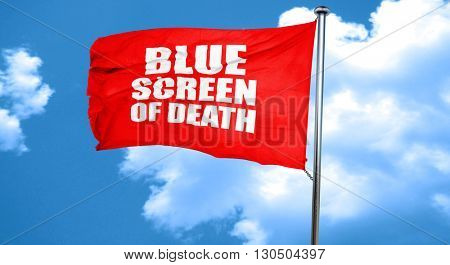 blue screen of death, 3D rendering, a red waving flag