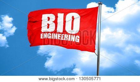 bio engineering, 3D rendering, a red waving flag